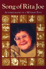 Song of Rita Joe — Autobiography of a Mi'kmaw Poet