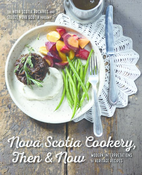 Nova Scotia Cookery Then & Now