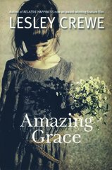 Amazing Grace — A Novel