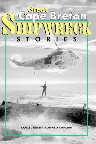 Great Cape Breton Shipwreck Stories