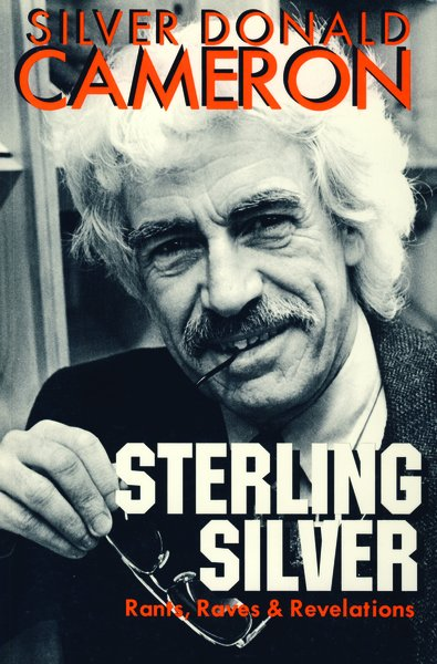 Sterling Silver — Rants, Raves & Revelations