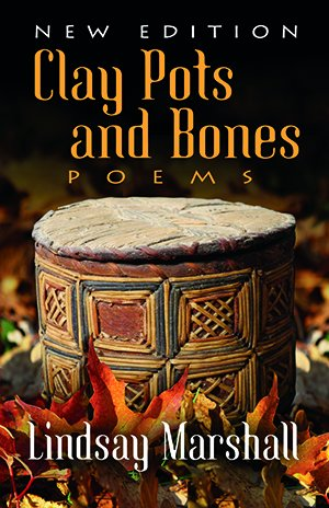 Clay Pots and Bones — Poems