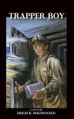 Trapper Boy — A Novel
