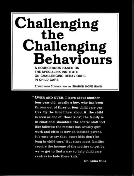Challenging the Challenging Behaviours