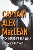 Captain Alex MacLean — Jack London's Sea Wolf