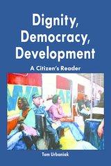 Dignity, Democracy, Development: A Citizen's Reader—eBook