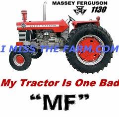 "MASSEY FERGUSON 1130 ""MY TRACTOR IS ONE BAD MF"" COFFEE MUG"