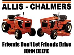 "ALLIS CHALMERS L&G ""FRIENDS DON'T LET FRIENDS DRIVE JD"" TEE SHIRT"