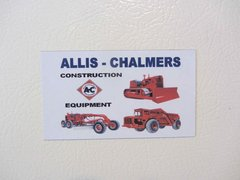 ALLIS CHALMERS CONSTRUCTION EQUIPMENT Fridge/toolbox magnet