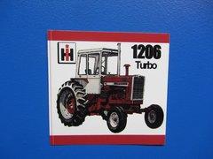 IH 1206 Bumper sticker