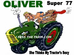 """OLIVER SUPER 77 """"SHE THINKS MY TRACTOR'S SEXY"""" HOODED SWEATSHIRT"""