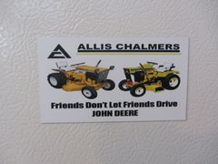 "ALLIS CHALMERS ""FRIENDS DON'T LET FRIENDS"" #2 Fridge/toolbox magnet"