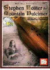 "D. ""Stephen Foster for the Mountain Dulcimer"""