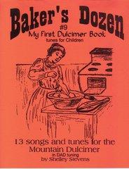 P. Baker's Dozen #9 My First Dulcimer Book