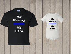 My Mommy My Hero My Daddy My Hero