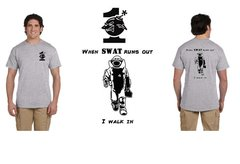 When Swat Runs Out Unisex Tee