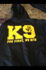 K-9 You Fight We Bite Hoodie