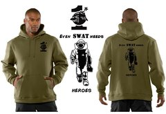 Even Swat Needs Heroes Hoodie