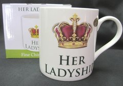 """Her Ladyship""  Mug"