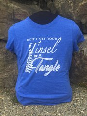 """Don't Get Your Tinsel in a Tangle"" Ladies T-shirt"