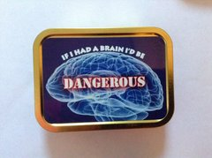 Dangerous 2oz tin
