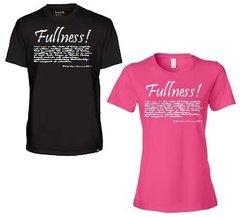 Fullness T-Shirts