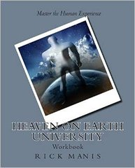 Heaven on Earth University Workbook