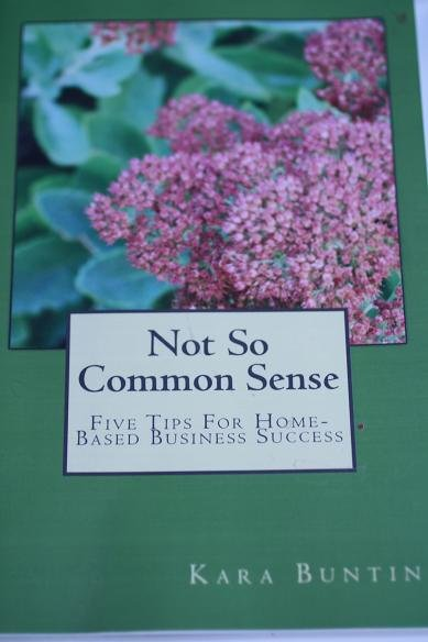 Not So Common Sense:Five Tips For Home-Based Business Success