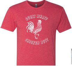 Guess What? Chicken Butt Shirt