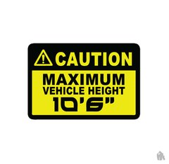 Caution maximum height stickers