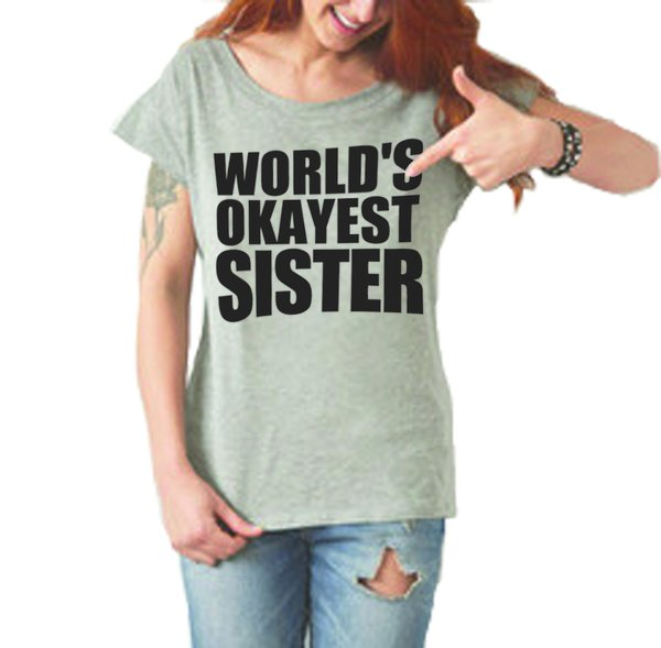 Worlds Okayest ladies t-shirt