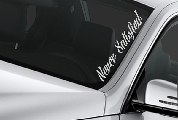 never satisfied windshield banner sticker