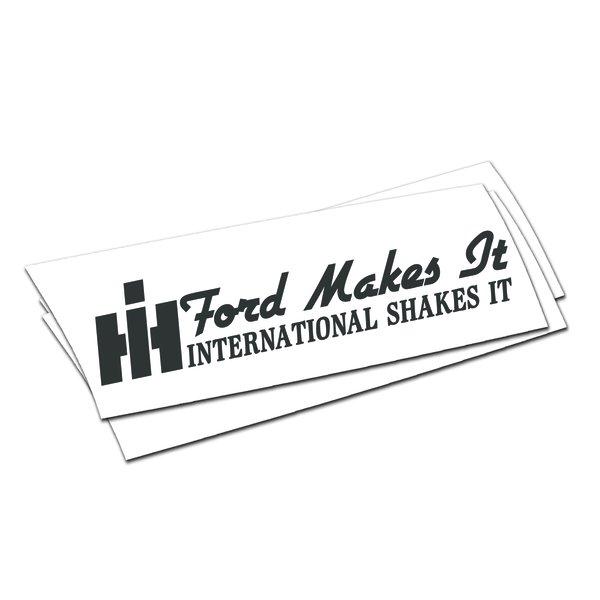 ford makes it international shakes it sticker