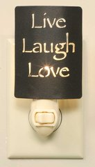 LIVE LAUGH LOVE NIGHT LIGHT-ALL NIGHT LIGHTS SPECIAL PRICED AT ONLY $5.00