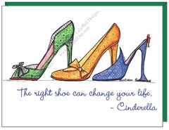 """The right shoe can change your life."" -Cinderella. Boxed Note Cards"