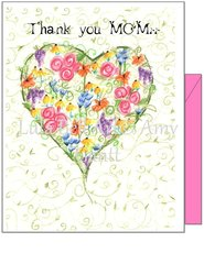 Thank You MOM - Heart of Flowers Greeting Card