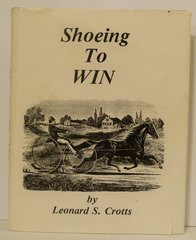 Shoeing to Win by Leonard S. Crotts