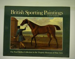 British Sporting Paintings The Paul Mellon Collection by Judy Egerton