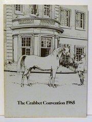 Crabbet Convention 1985