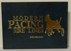 Modern Pacing Sire Lines by John Bradley