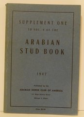 Supplement One to Vol. V of the Arabian Horse Stud book 1947