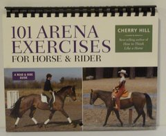 101 Arena Exercises for Horse and Rider by Cherry Hill