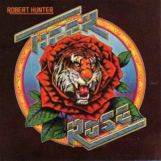tiger rose album art robert hunter 1975 summer of love posters. Black Bedroom Furniture Sets. Home Design Ideas