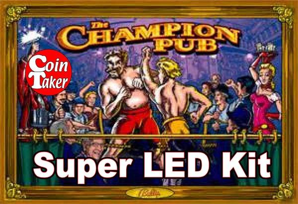 2. CHAMPION PUB LED Kit w Super LEDs
