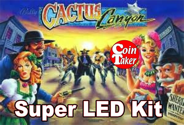 2. CACTUS CANYON LED Kit w Super LEDs