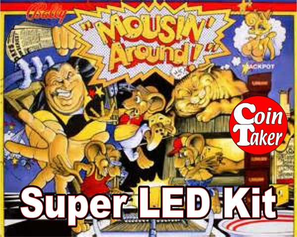 2. MOUSIN AROUND LED Kit w Super LEDs