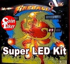 2. FIREBALL CLASSIC  LED Kit w Super LEDs