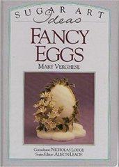 Fancy Eggs a Sugar Art Ideas by Mary Verghese