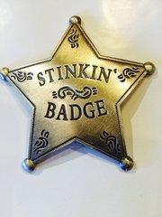 Stinkin' Badge