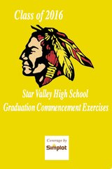 Star Valley High School Class of 2016 Graduation Commencement Exercises